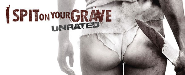 I Spit On Your Grave Movie Review