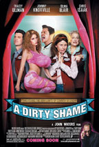 A Dirty Shame preview