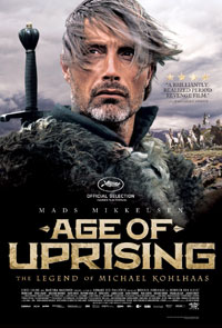 Age of Uprising: The Legend of Michael Kohlhaas movie poster