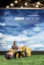 Bigger Than the Sky movie poster