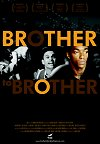 Brother to Brother preview