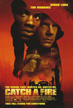 Catch a Fire movie poster