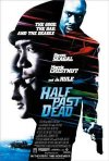 Half Past Dead movie poster