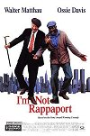 I'm Not Rappaport movie poster