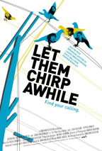 Let Them Chirp Awhile movie poster