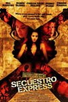Secuestro Express movie poster