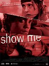 Show Me movie poster