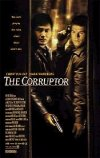 The Corruptor movie poster