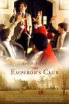 The Emperor's Club movie poster
