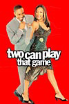Two Can Play That Game movie poster
