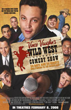 Vince Vaughn's Wild West Comedy Show movie poster