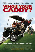 Who's Your Caddy movie poster